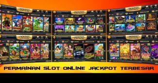 Permainan Slot Online Jackpot Terbesar